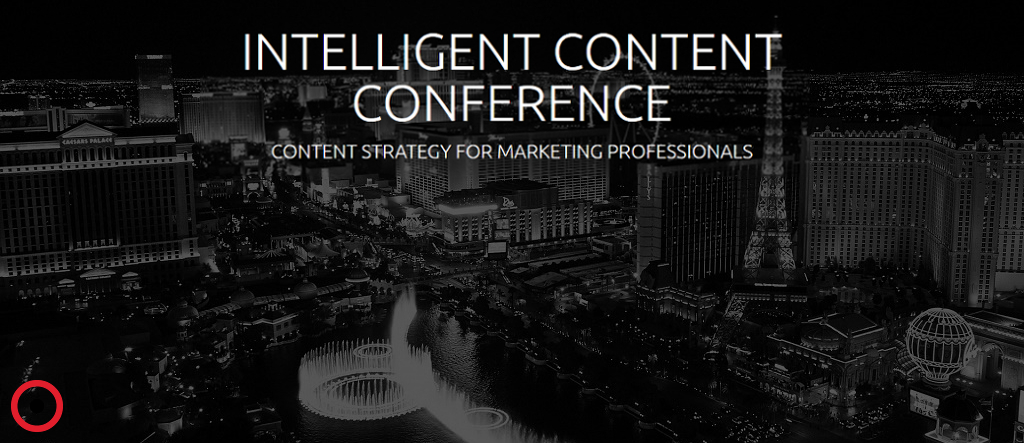 Intelligent Content Conference: March 28th – 30th